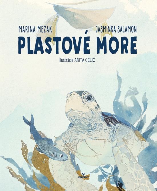 Plastové more - Marina Mezak, Jasminka Salamon