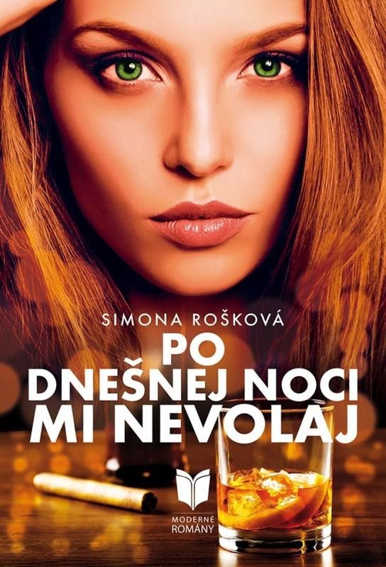 Po dnešnej noci mi nevolaj - Simona Rošková