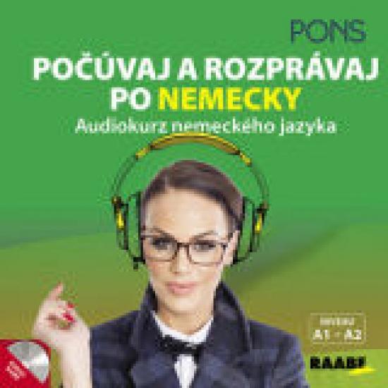 Počúvaj a rozprávaj po nemecky - audiokurz nemeckého jazyka-CD - Kolektív autorov