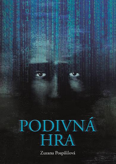 Podivná hra - Zuzana Pospíšilová