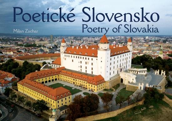 Poetické Slovensko - Poetry of Slovakia - Milan Zachar