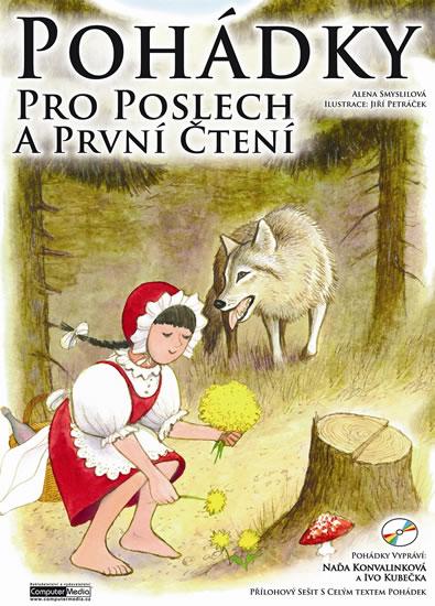 Pohádky pro poslech a první čtení + CD - Alena Smyslilová