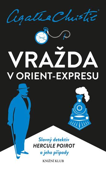 Poirot: Vražda v Orient-expresu - 7.vydání - Agatha Christie