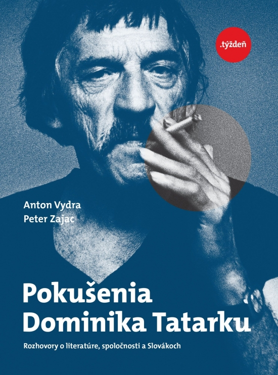 Pokušenia Dominika Tatarku - Anton Vydra, Peter Zajac
