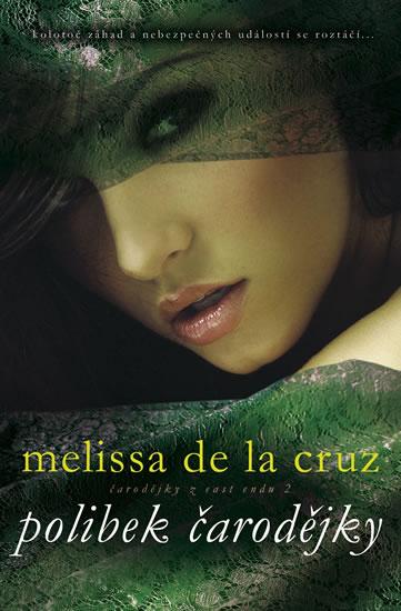 Polibek čarodějky - Melissa De La Cruz
