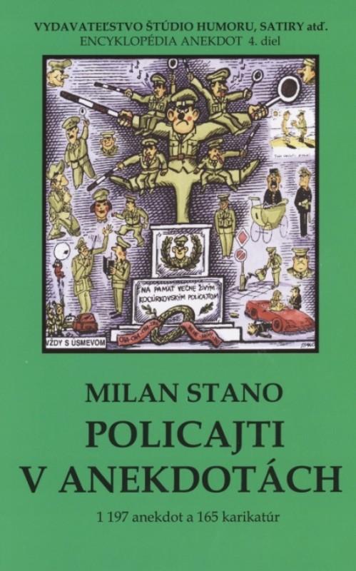 Policajti v anekdotách - Milan Stano