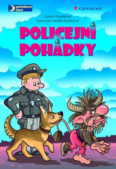 Policejní pohádky - Zuzana Pospíšilová Zdeňka, Študlarová