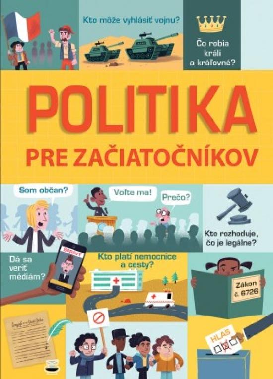 Politika pre začiatočníkov - Kolektív autorov