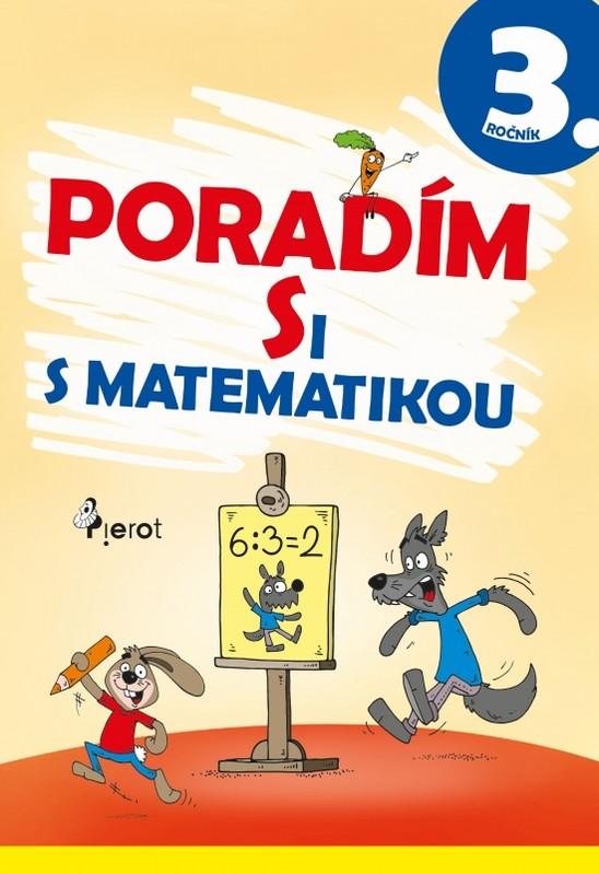 Poradím si s matematikou 3.tr.(3.vyd.) - Kolektív autorov