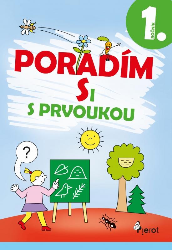Poradím si s prvoukou 1.ročník - Iva Nováková