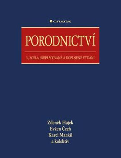 Porodnictví - 3. vydání - Hájek Zdeněk