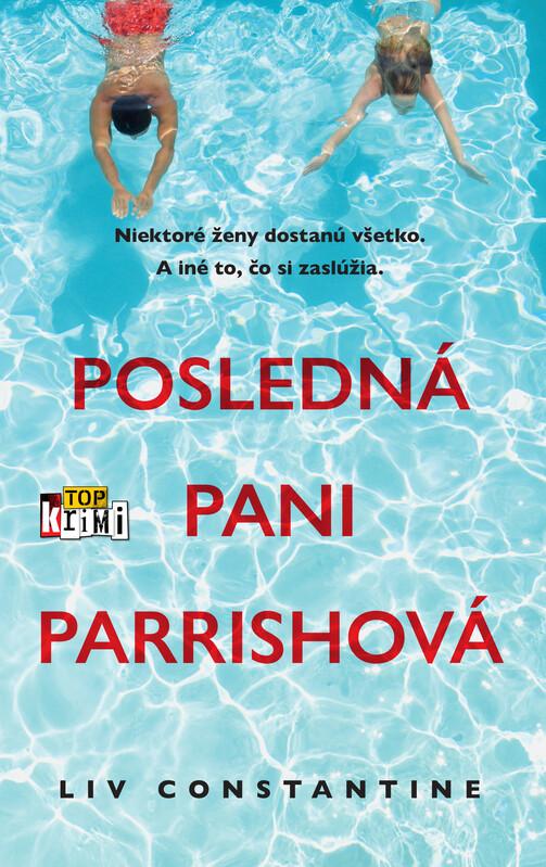 Posledná pani Parrishová - Liv Constantine