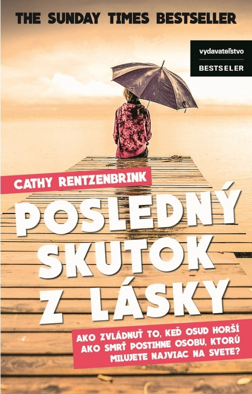 Posledný skutok lásky - Cathy Rentzenbrink