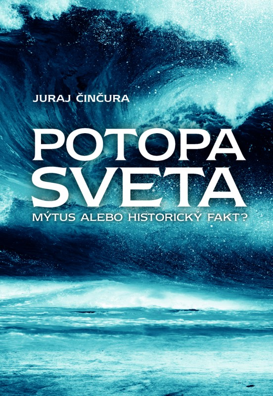 Potopa sveta - Juraj Činčura