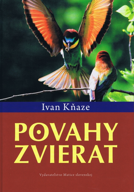 Povahy zvierat - Ivan Kňaze