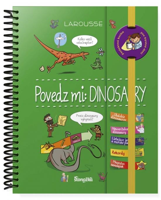 Povedz mi: Dinosaury - Sabine Jourdainová