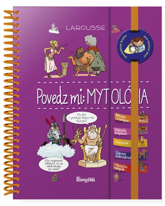 Povedz mi: Mytológia - Anne Royerová