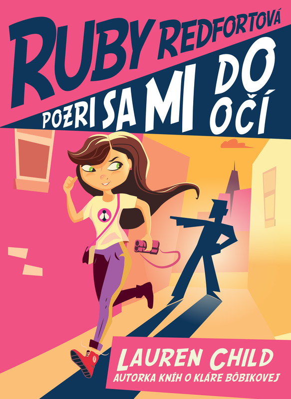 Pozri sa mi do očí (Ruby Redfortová 1) - Lauren Child