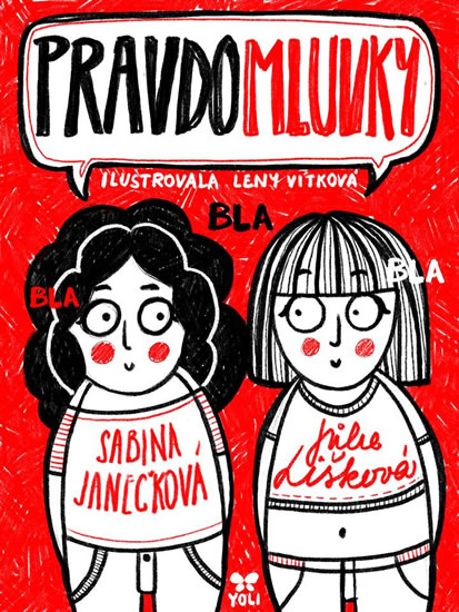 Pravdomluvky - Sabina Janečková , Julie Lišková