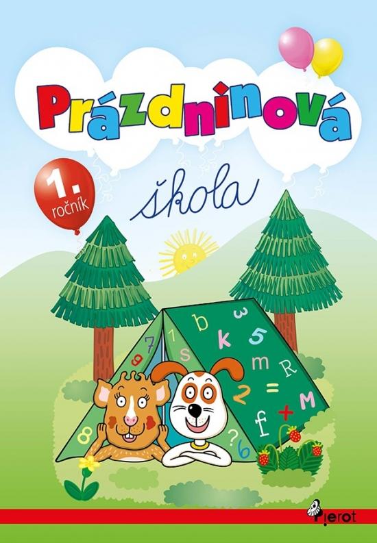 Prázdninová škola - 1.trieda (úprav.2vyd.) - Petr Šulc, Mgr.Iveta Molčanová .