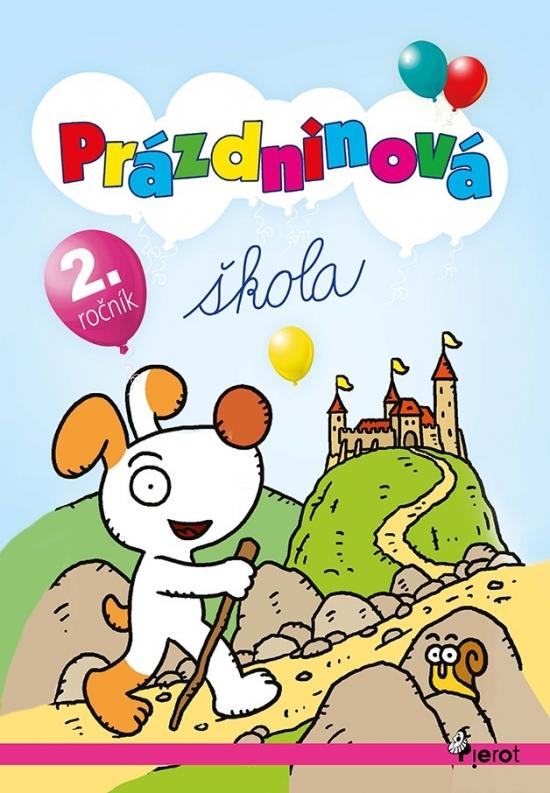 Prázdninová škola - 2.trieda (úprav.2vyd.) - Petr Šulc, PaedDr. Pavol Krajňák .