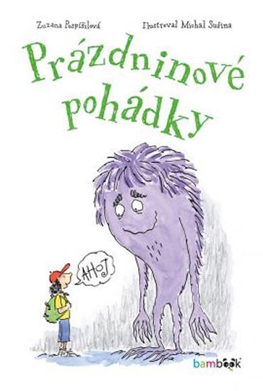 Prázdninové pohádky - Zuzana Pospíšilová