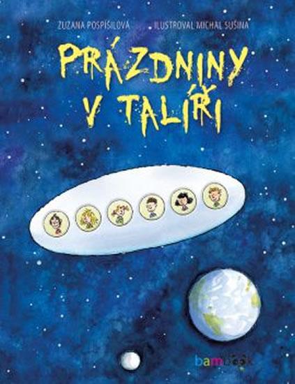 Prázdniny v talíři - Zuzana Pospíšilová, Michal Sušina