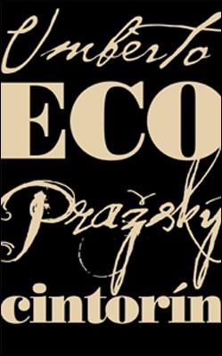 Pražský cintorín - Umberto Eco