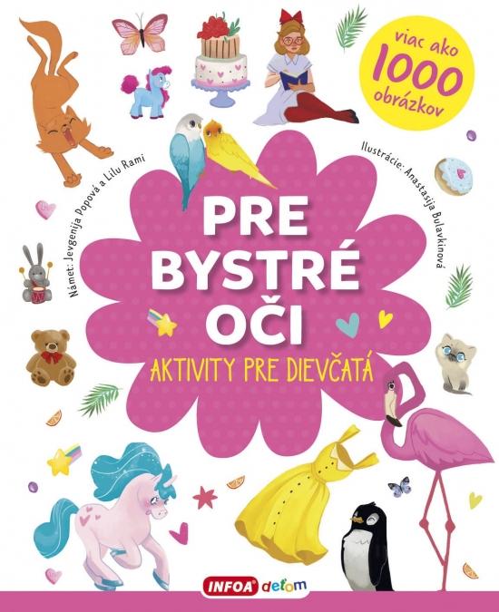 Pre bystré oči - aktivity pre dievčatá - Jevgenija Popová,Lilu Rami
