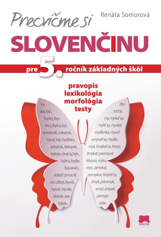 Precvičme si slovenčinu pre 5. ročník základných škôl - Renáta Somorová