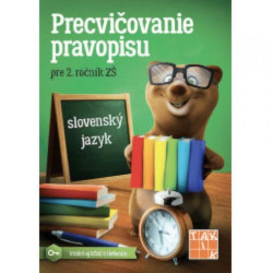 Precvičovanie pravopisu 2 PZ (3.vyd.) - Kolektív autorov