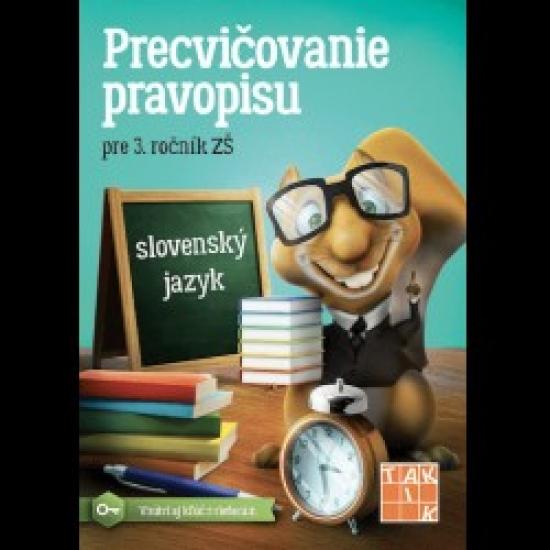 Precvičovanie pravopisu 3 - Kolektív autorov