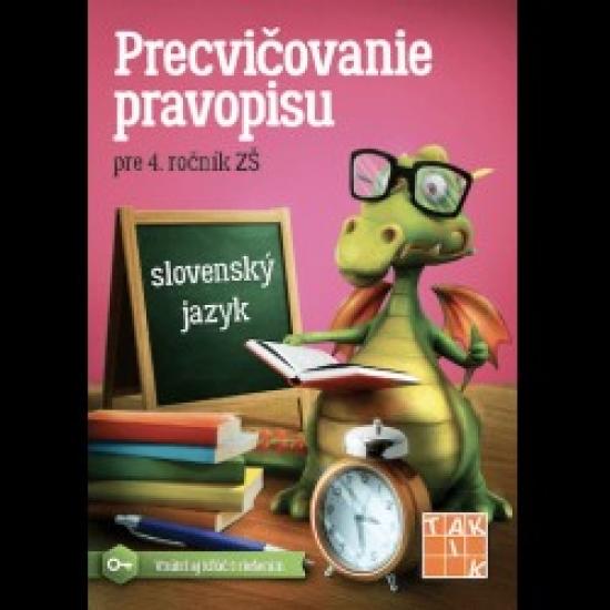 Precvičovanie pravopisu 4 - Kolektív autorov