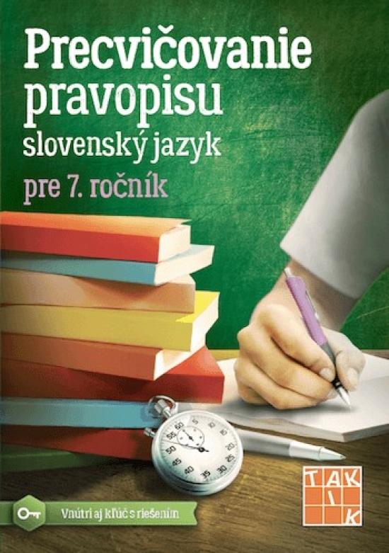 Precvičovanie pravopisu 7 - Kolektív autorov
