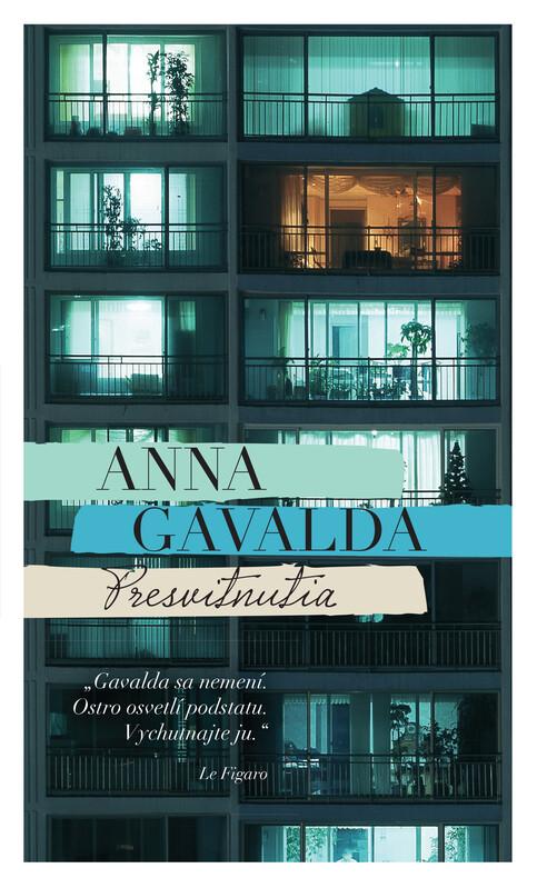 Presvitnutia - Anna Gavalda