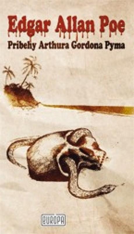 Príbehy Arthura Gordona Pyma - Edgar Alan Poe