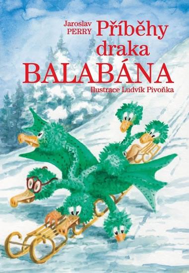 Příběhy draka Balabána - Jaroslav Perry