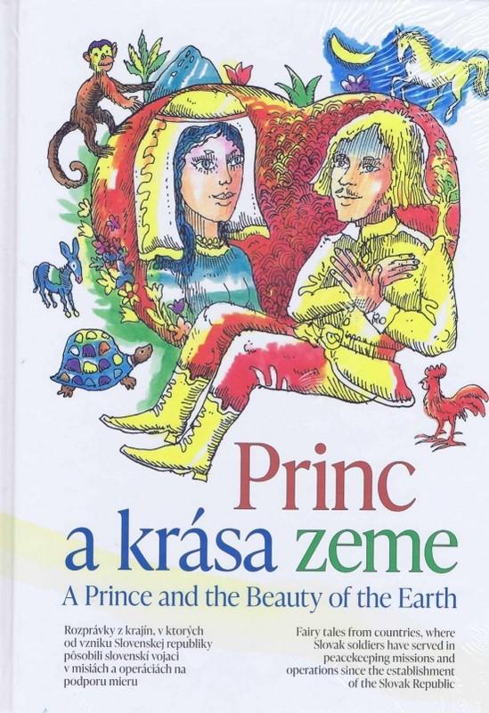 Princ a krása zeme/ A Prince and the Beauty of the Earth - Gajdoš Milan, Pavol Vitko
