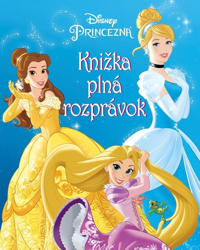 Princezná - Knižka plná rozprávok - kolektív autorov