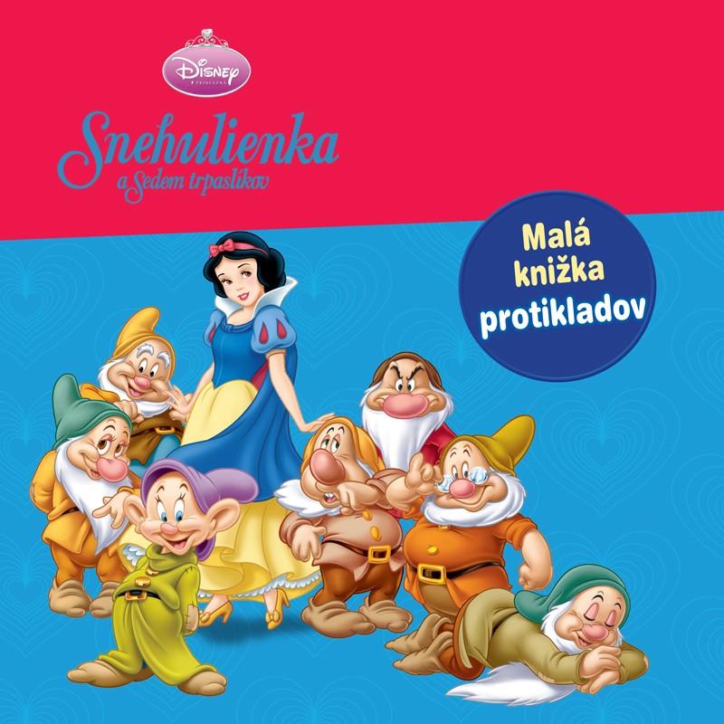 Princezná - Snehulienka a sedem trpaslíkov - Malá knižka protikladov - Walt Disney