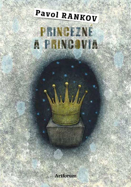 Princezné a princovia - Rankov Pavol