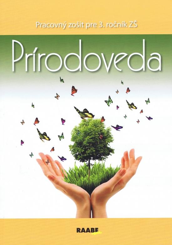 Prírodoveda pre 3.ročník ZŠ - Kolektív autorov