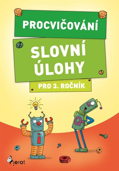 Procvičování - Slovní úlohy pro 3. ročník - Šulc Petr