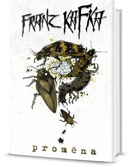 Proměna a jiné povídky - Franz Kafka