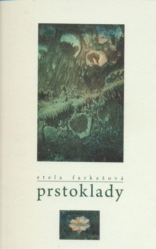 Prstoklady - Etela Farkašová