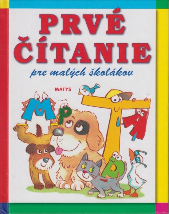 Prvé čítanie pre malých školákov, 2.vyd. - Kolektív