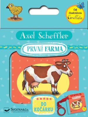 První farma - do kočárku - Axel Scheffler