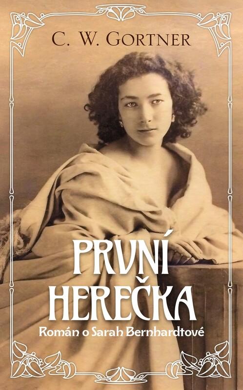 První herečka - C. W. Gortner