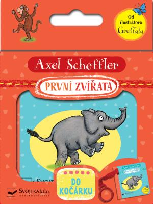 První zvířata - do kočárku - Axel Scheffler