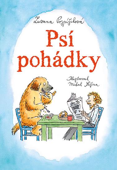 Psí pohádky - Zuzana Pospíšilová